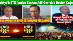 Malatya'lı STK 'lar dan Başkan Adil Gevrek'e Destek Çağrısı