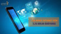Hangi ülkede mobil internet ücretinin ne kadar olduğu belli olurken, Türkiye'de bu rakamın 2,25 dolar olduğu saptandı.