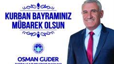 Battalgazi Belediye Başkanı Osman Güder, Kurban Bayramı dolayısıyla bir mesaj yayımladı.