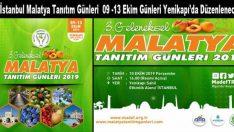 3. Malatya Tanıtım Günleri İstanbul'da 09 -13 Ekim'de Yapılacak