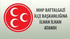 MHP Malatya Battalgazi İlçe Başkanlığına İLHAN İLHAN Atandı