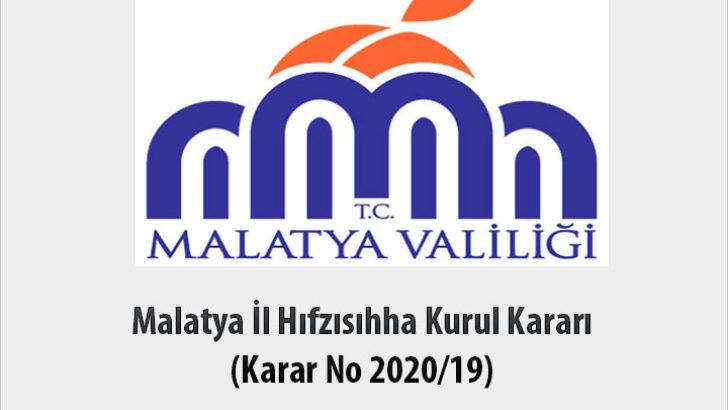 Malatya İl Hıfzısıhha Kurul Kararı (Karar No 2020/19)