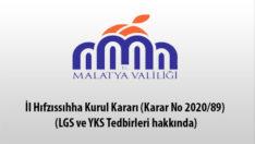 İl Hıfzıssıhha Kurul Kararı (Karar No 2020/89) (LGS ve YKS Tedbirleri hakkında)