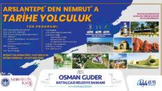 Battalgazi Belediyesi 'Arslantepe'den Nemrut'a Tarihe Yolculuk' projesini hayata geçiriyor.