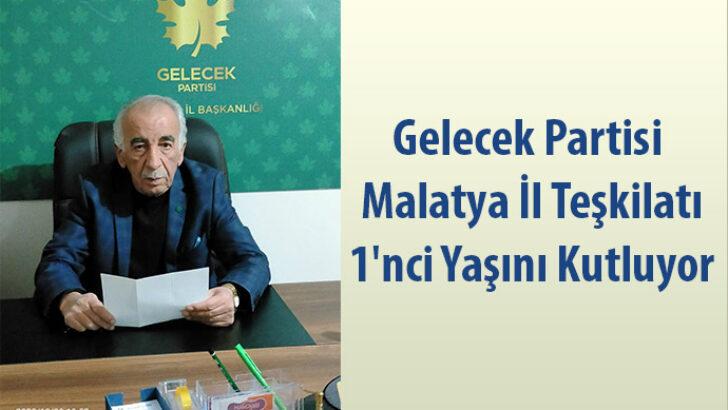 Gelecek Partisi Malatya İl Teşkilatı 1'nci Yaşını Kutluyor