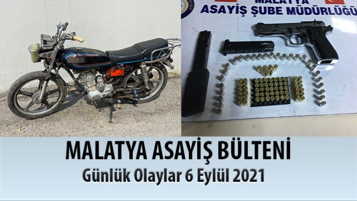 Malatya Asayiş Bülteni Günlük olaylar 6 Eylül 2021
